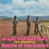 Pioneers - Long Shot / Battle Of The Giants (Doctor Bird) CD